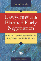 Lawyering with Planned Early Negotiation av John Lande (Heftet)
