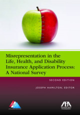 Omslag - Misrepresentation in the Life, Health, and Disability Insurance Application Process: A National Survey