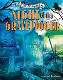 Night of the Gravedigger av Prof Michael Teitelbaum (Innbundet)