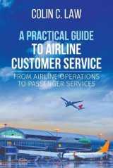 Omslag - A Practical Guide to Airline Customer Service