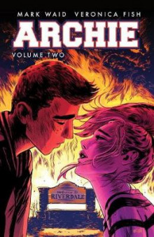 Archie Vol. 2: Vol. 2 av Mark Waid og Veronica Fish (Heftet)