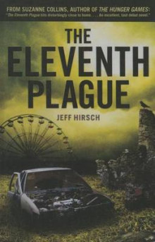 The Eleventh Plague av Jeff Hirsch (Innbundet)