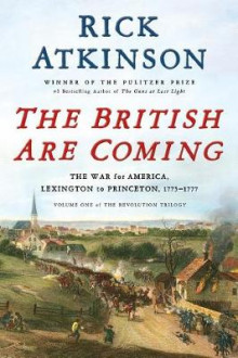 The British Are Coming av Rick Atkinson (Innbundet)
