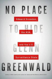 No Place to Hide av Glenn Greenwald (Innbundet)