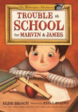 Omslag - Trouble at School for Marvin & James