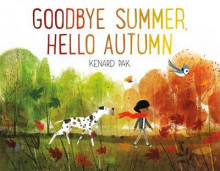 Goodbye Summer, Hello Autumn av Kenard Pak (Innbundet)