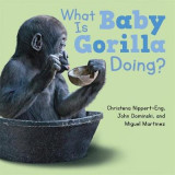 Omslag - What is Baby Gorilla Doing?