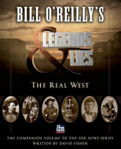 Omslag - Bill O'Reilly's Legends and Lies