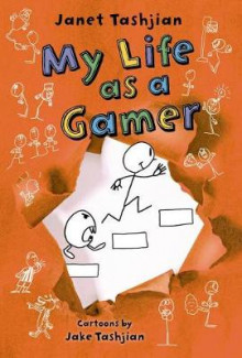 My Life as a Gamer av Janet Tashjian (Heftet)