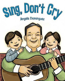 Sing, Don't Cry av Angela Dominguez (Innbundet)