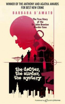 The Doctor, the Murder, the Mystery av Barbara D'Amato (Heftet)