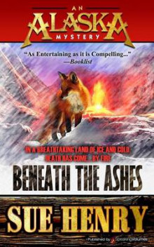 Beneath the Ashes av Sue Henry (Heftet)