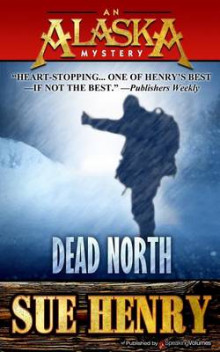Dead North av Sue Henry (Heftet)