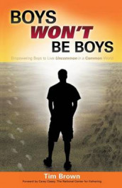 Boys Won't Be Boys av Tim Brown (Heftet)