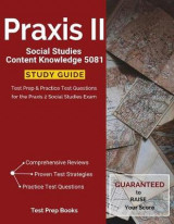 Omslag - Praxis II Social Studies Content Knowledge 5081 Study Guide