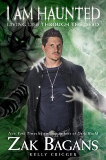 I Am Haunted av Zak Bagans (Innbundet)