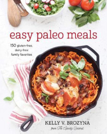 Easy Paleo Meals av Kelly V. Brozyna (Heftet)
