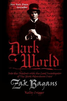 Dark World av Zak Bagans og Kelly Crigger (Heftet)