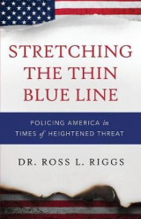 Omslag - Stretching the Thin Blue Line