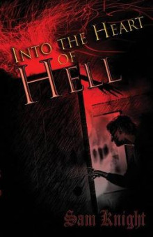 Into the Heart of Hell av Sam Knight (Heftet)