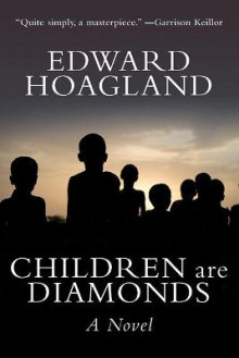 Children are Diamonds av Edward Hoagland (Heftet)