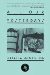 All Our Yesterdays av Natalia Ginzburg (Heftet)