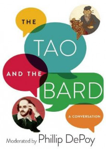 The Tao and the Bard av Phillip DePoy (Heftet)