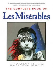 The Complete Book of Les Misarables av Edward Behr (Heftet)