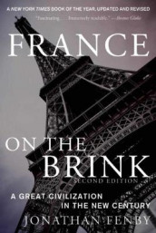 France on the Brink av Jonathan Fenby (Innbundet)