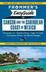 Omslag - Frommer's Easyguide to Cancun and the Caribbean Coast of Mexico