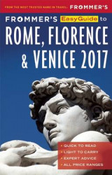 Omslag - Frommer's Easyguide to Rome, Florence and Venice 2017