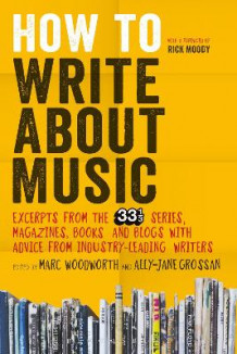 How to Write About Music (Heftet)