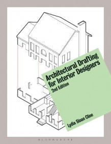 Architectural Drafting for Interior Designers av Lydia Sloan Cline (Heftet)