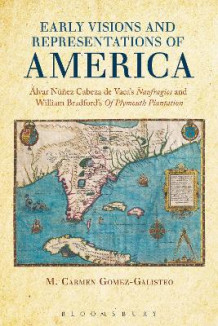 Early Visions and Representations of America av M. Carmen Gomez-Galisteo (Heftet)