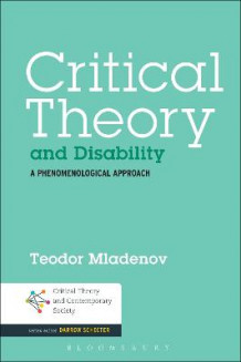 Critical Theory and Disability av Teodor Mladenov (Innbundet)