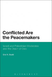 Conflicted are the Peacemakers av Eric N. Budd (Heftet)