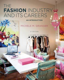 The Fashion Industry and its Careers av Michele M. Granger (Heftet)