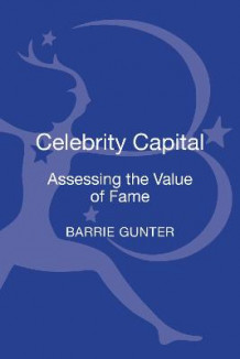 Celebrity Capital av Barrie Gunter (Innbundet)