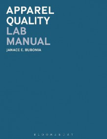 Apparel Quality Lab Manual av Janace E. Bubonia (Heftet)