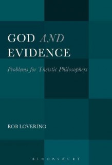 God and Evidence av Rob Lovering (Heftet)