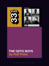 Geto Boys' The Geto Boys av Rolf Potts (Heftet)