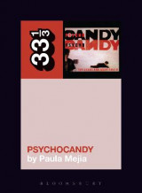 Omslag - The Jesus and Mary Chain's Psychocandy
