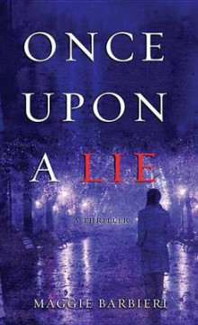 Once Upon a Lie av Maggie Barbieri (Innbundet)