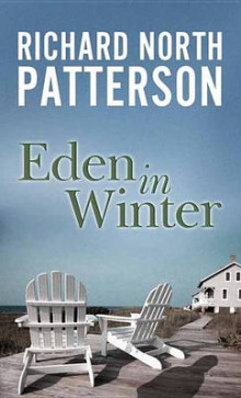Eden in Winter av Richard North Patterson (Innbundet)