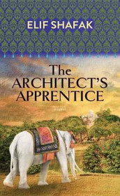 The Architect's Apprentice av Elif Shafak (Innbundet)
