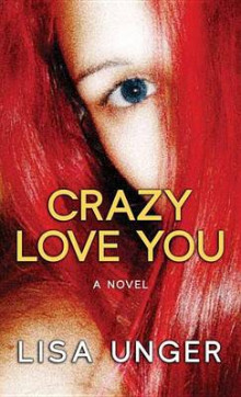 Crazy Love You av Lisa Unger (Innbundet)