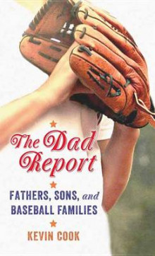 The Dad Report av Kevin Cook (Innbundet)