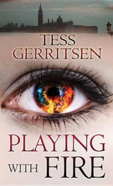 Playing with Fire av Tess Gerritsen (Innbundet)