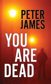 You Are Dead av Peter James (Innbundet)