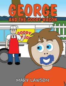 George and the Goody Wagon av Mary Lawson (Heftet)